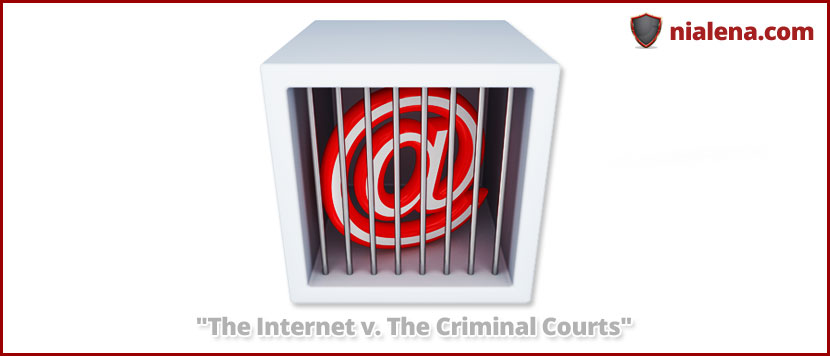 the-internet-v-the-criminal-courts